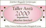 sorteo x los 2000 segudores en el blog de taller Antu