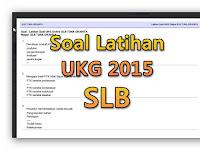 Soal Latihan UKG 2015 SLB Lengkap