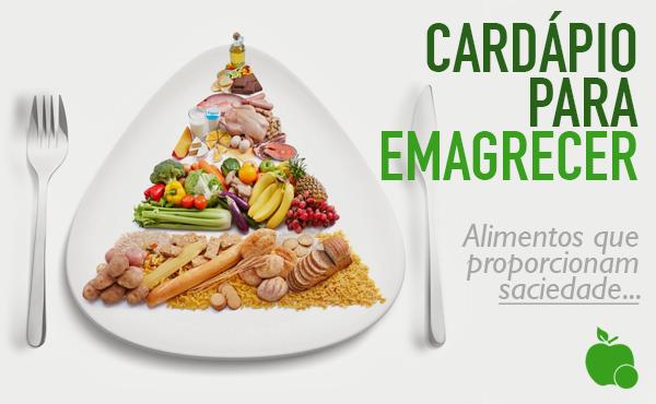 Cardápio para Emagrecer - Com alimentos que proporcionam saciedade