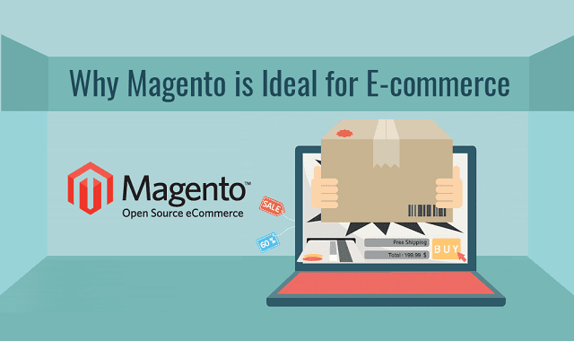 Why Magento is Ideal for E-Commerce