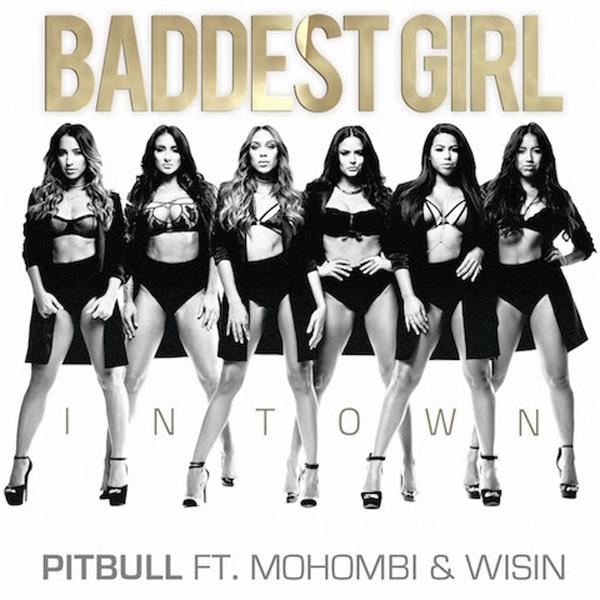 Pitbull-estrena-nuevo-sencillo-Baddest-Girl-In-Town-feat-Mohombi-Wisin