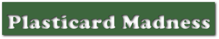 Plasticard Madness