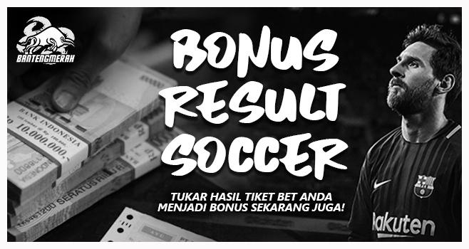 BANTENGMERAH.COM - Bonus Result Soccer