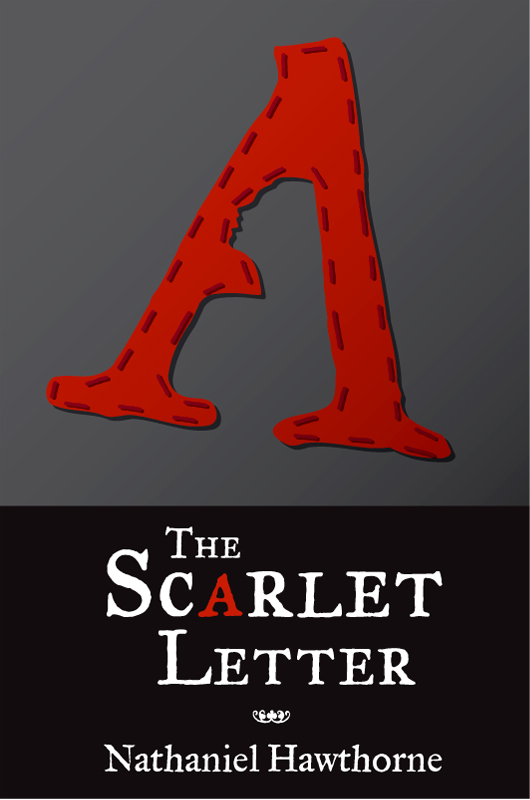 The Lessons of The Scarlet Letter Today