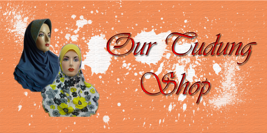 Our Tudung Shop