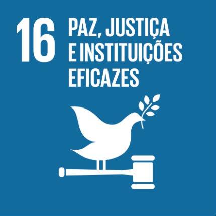 LEMBREMOS A AGENDA 2030 | UM ODS DE CADA VEZ | OBJETIVO 16 | «Paz,Justiça e Instituições Eficazes»