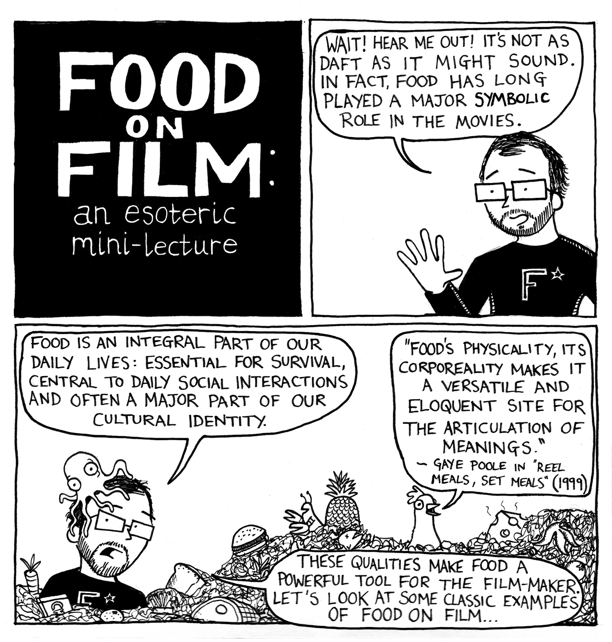foodfilmfhsmall copy jpg after that first taste i began work on more envisioning a self published comic ready in time for christmas 2009 raiding my undergraduate essays for ideas
