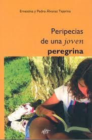 PERIPECIAS DE LOS AMIGOS DE SAN BENITO, libro de Sor Ernestina y Pedro Álvarez Tejerina