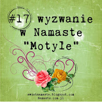 http://www.swiatnamaste.blogspot.com/2014/05/17-wyzwanie-motyle.html