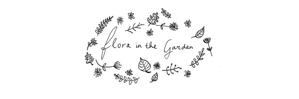 Flora in the Garden