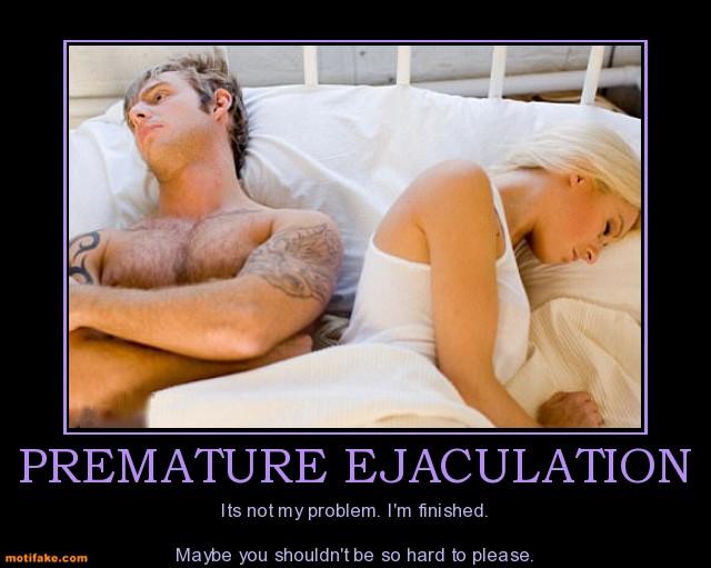 Demotivational premature ejaculation