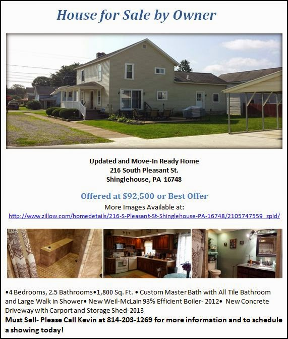 http://www.zillow.com/homedetails/216-S-Pleasant-St-Shinglehouse-PA-16748/2105747559_zpid/