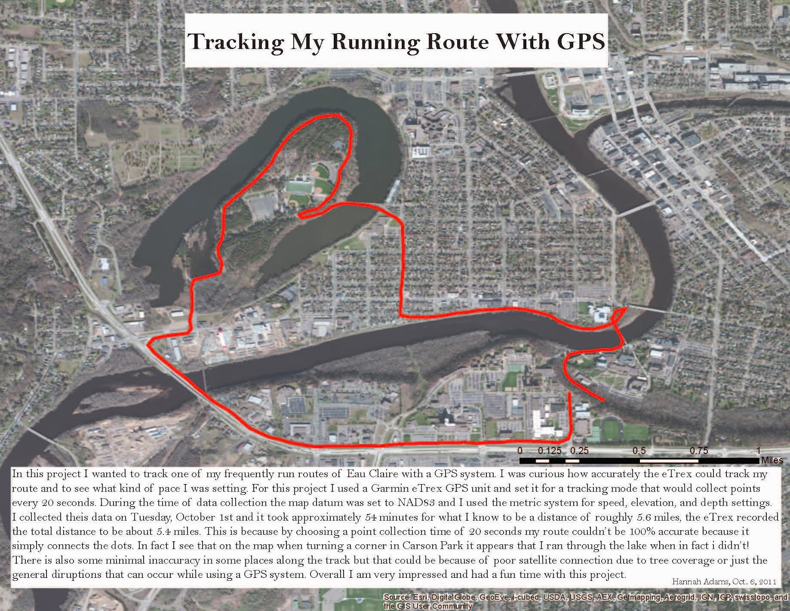 for this project i used a garmin etrex gps unit and set it for a tracking mode that would collect points every 20 seconds during my run afterwards i