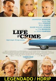 Assistir Vida de Crime Legendado 2014