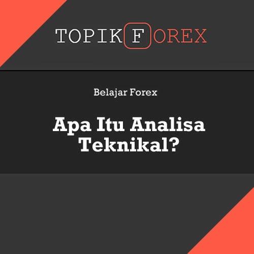 Analisa teknikal forex adalah