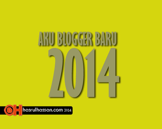 Aku Blogger Baru 2014 - Top Blog MY