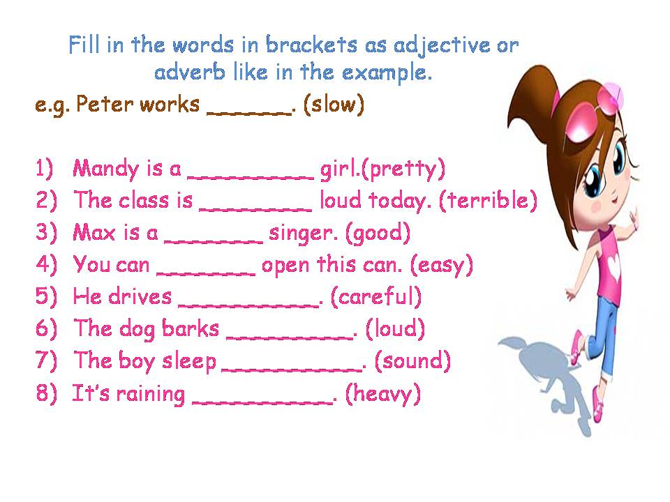 Adjectives Adverbs Exercises
