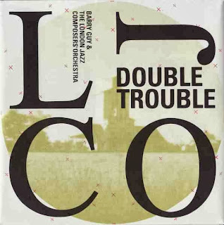 London Jazz Composers Orchestra, Double Trouble