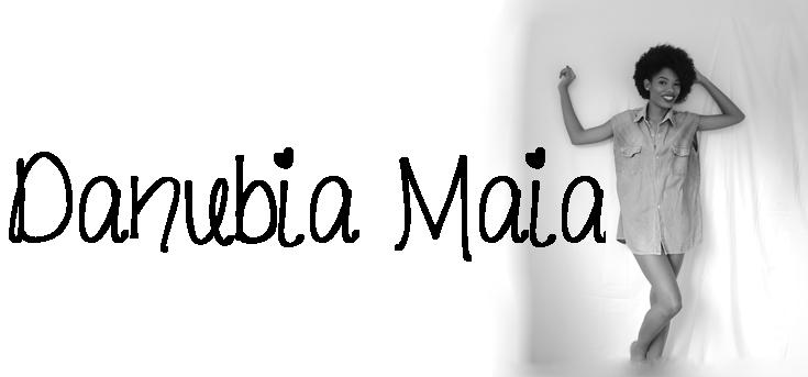 Blog Danubia Maia
