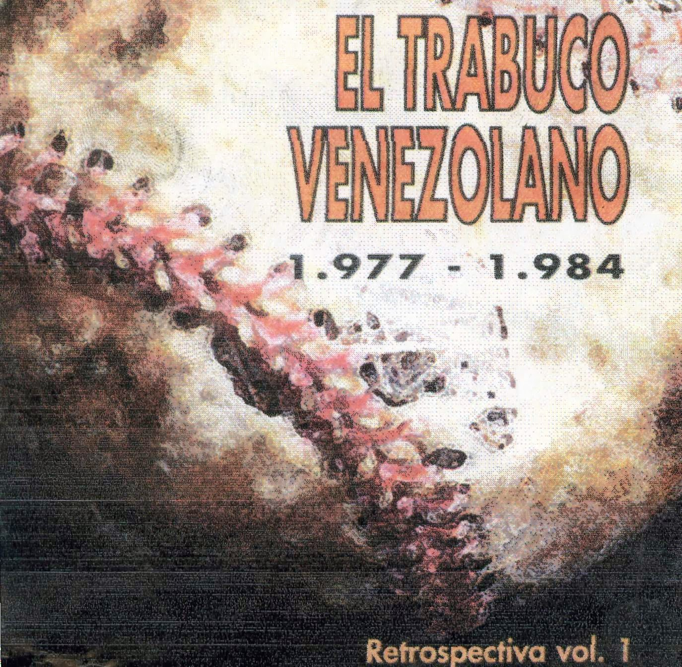 El Trabuco Venezolano - La Flor Y Nata