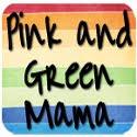 Pink and Green Mama
