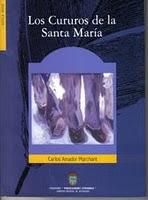 """Novela """"Los Cururos de la Santa María"""""""