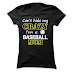 Cant Hide My Crazy, Im A Baseball Mom T shirt