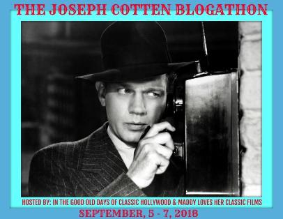 Joseph Cotten Blogathon