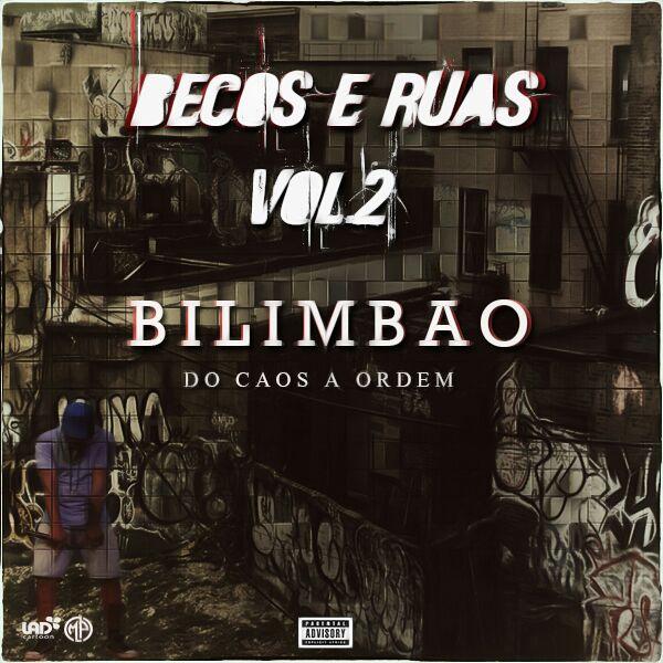 Bilimbao_cina Becus e Ruas (MixTape)