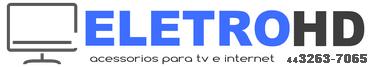 EletroHD - Venda e instalação de acessórios para TV e internet - (44) 3263-7065 / 9933-6966