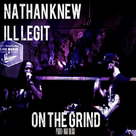 """SONG REVIEW: Nathan Knew - """"OTG"""" ft. ILL LEGIT"""