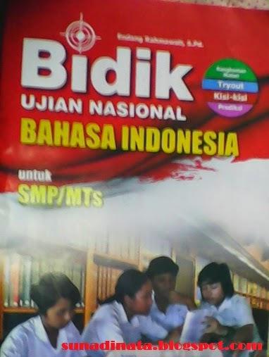 Bidik Kisi - kisi UN  SMP bahasa indonesia 2015.