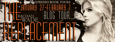 Blog Tour: The Replacement by Rachael Wade