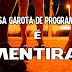 MENTIRA: Senado aprova pagamento de bolsa de R$ 2.000,00 para garotas de programa