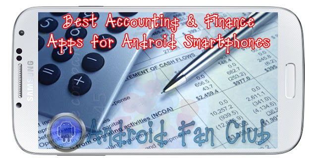 Best Accounting & Finance Apps for Android smartphones & tablets
