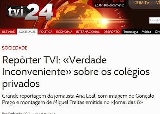http://www.tvi24.iol.pt/503/sociedade/reporter-tvi-verdade-inconveniente-ana-leal-colegios-privados-tvi24/1506330-4071.html