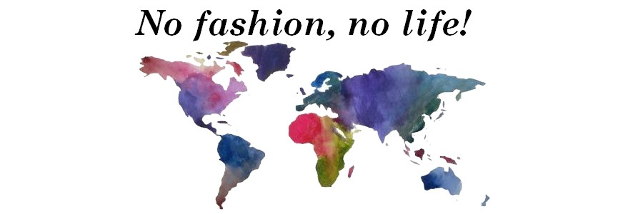 No fashion, no life