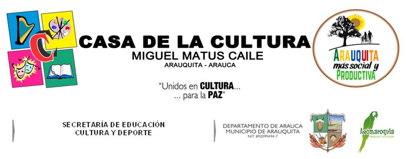 CASA DE LA CULTURA DEL MUNICIPIO DE ARAUQUITA