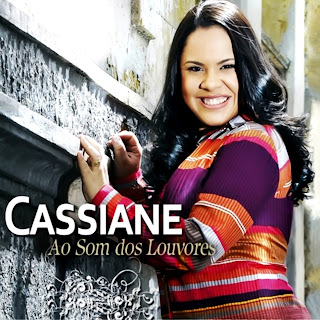 Download   CD Cassiane Ao Som Dos Louvores