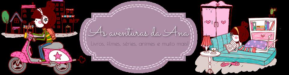 As aventuras da Ana