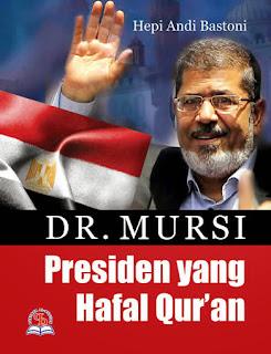 Jual Buku Online Surabaya | Dr. Mursi Presiden yang Hafal Al-Qur'an