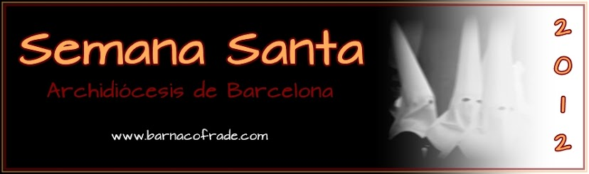 Semana Santa 2012 - Archidiócesis de Barcelona
