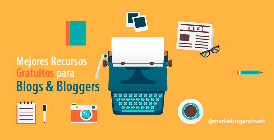 http://www.marketingandweb.es/marketing/mejores-recursos-gratuitos-para-blogs/