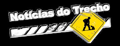 NOTÍCIAS DO TRECHO - 12 Anos