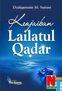 Novel Terlaris: Keajaiban Lailatul Qadar - Dzulqarnain M. Sunusi