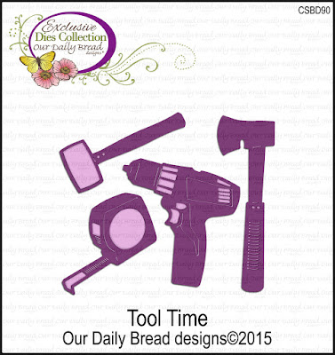 Our Daily Bread Designs Custom Tool Time Dies