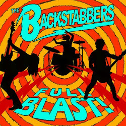 THE BACKSTABBERS - Full Blast !