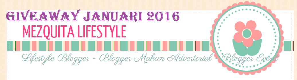 GIVEAWAY January 2016 By Mezquitalifestyle