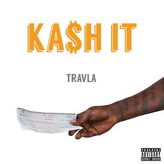 Track: Travla - Kash It