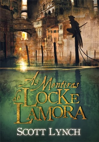As mentiras de Locke Lamora * Scott Lynch